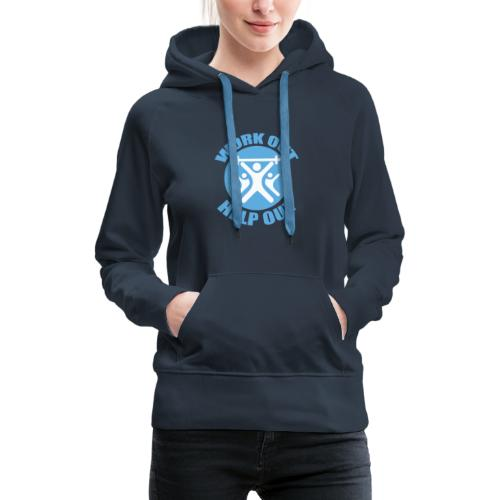 Work Out Help Out- Strength through Service - Women's Premium Hoodie