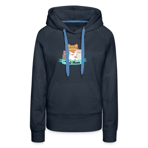 Cat MOM, Cat Mother, Cat Mum, Mother's Day - Women's Premium Hoodie