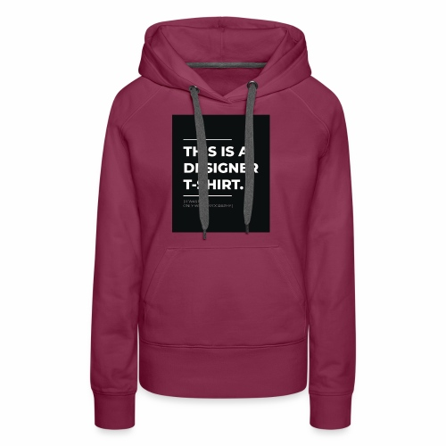 Designer tshirt - Women's Premium Hoodie