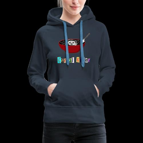 Cereal Killer | Funny Halloween Horror - Women's Premium Hoodie