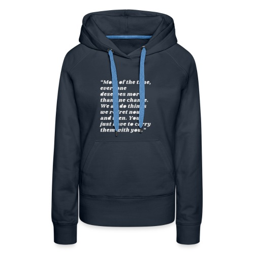 t-shirt most of the time - Women's Premium Hoodie