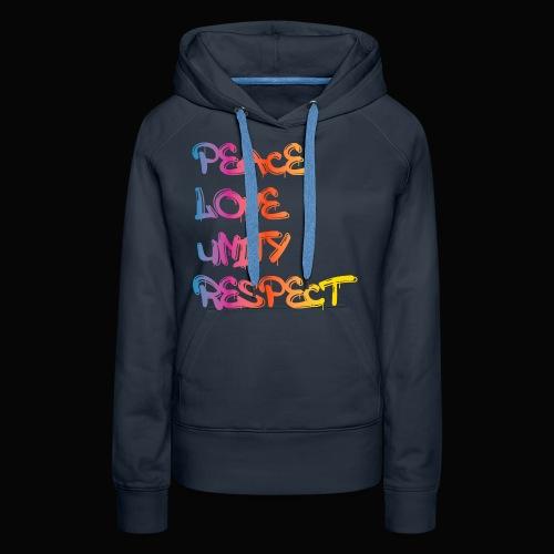 Peace Love Unity Respect - Women's Premium Hoodie