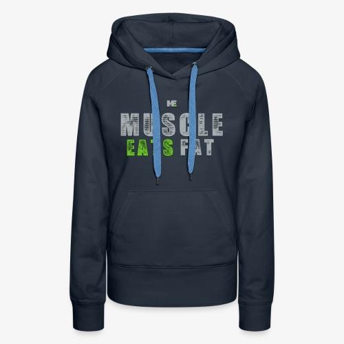 Muscle Eats Fat (Seahawks Gray) - Women's Premium Hoodie