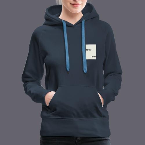 Grey* Blue* - Women's Premium Hoodie