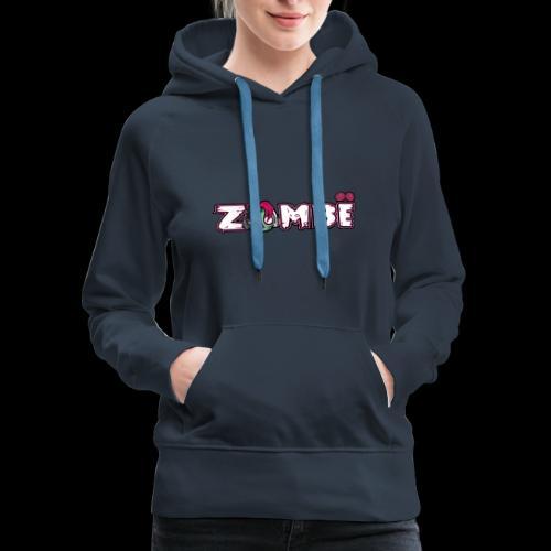 ZOMBË - Women's Premium Hoodie