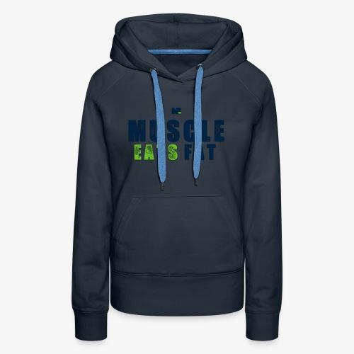 Muscle Eats Fat (Seahawks Blue) - Women's Premium Hoodie