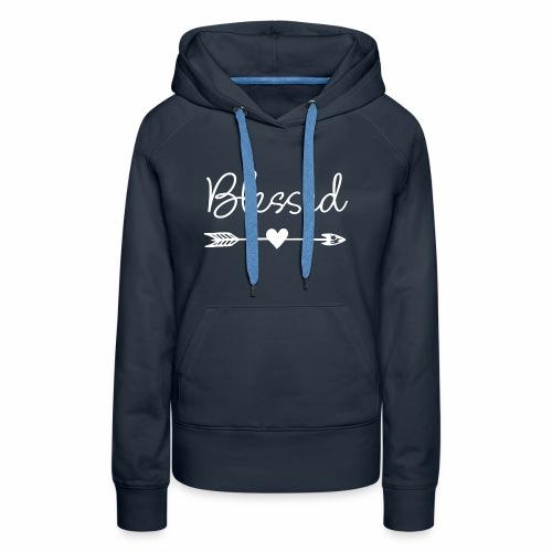 Feel Blessed - Women's Premium Hoodie
