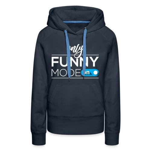 Funny time on - Women's Premium Hoodie