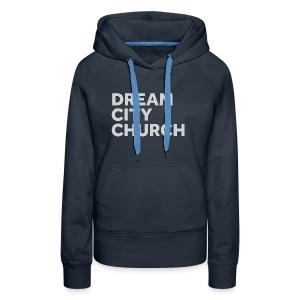 Dream City Church - Women's Premium Hoodie