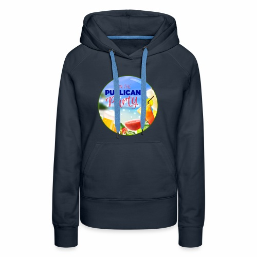 Join the Publican Party - Women's Premium Hoodie