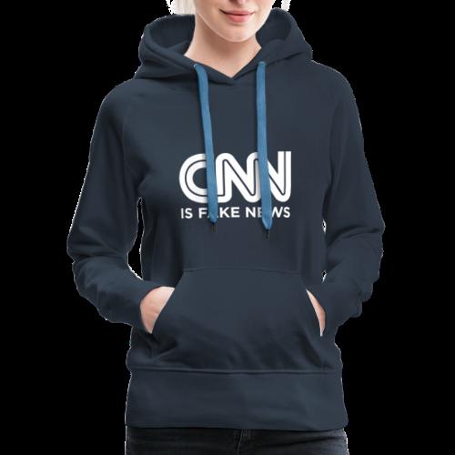 CNN Is Fake News - Women's Premium Hoodie