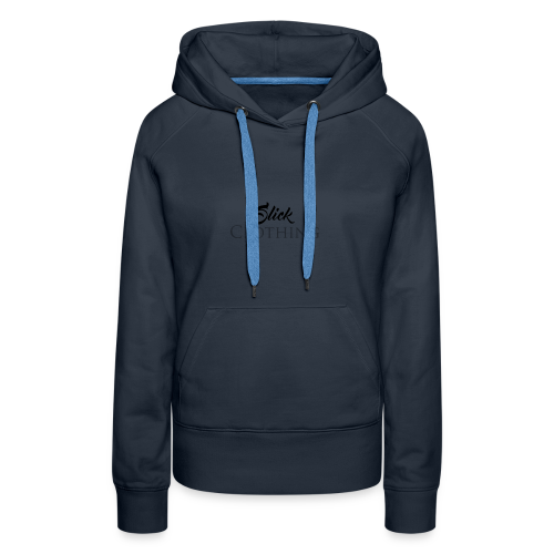 Slick Clothing - Women's Premium Hoodie