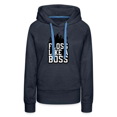 floss like boss t shirt 450w 11707723511 - Women's Premium Hoodie