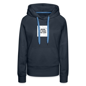 DON'T CRUSH IT WHEN YOU CAN! - Women's Premium Hoodie