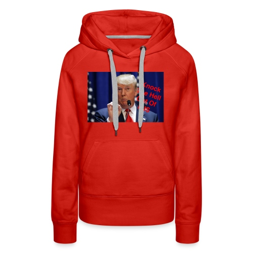 Knock the hell out of isis - Women's Premium Hoodie