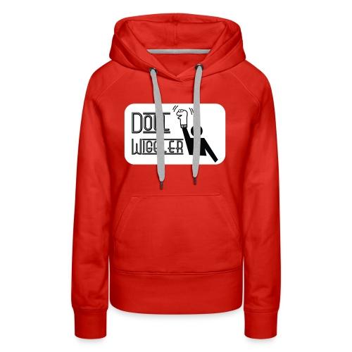 Doll Wiggler - Puppet Shirt - Women's Premium Hoodie