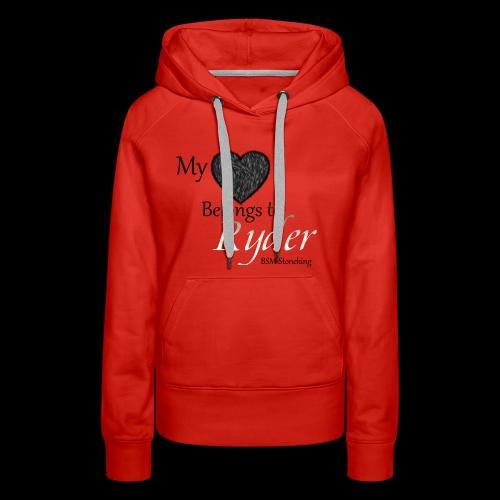 My Heart Belongs to Ryder - Women's Premium Hoodie