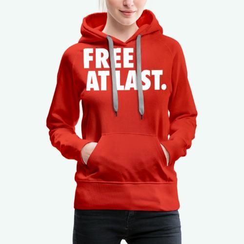 FREE AT LAST - Women's Premium Hoodie