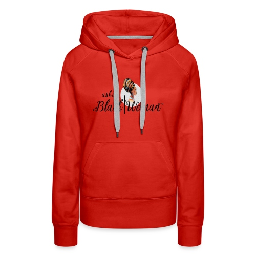 Official Ask A Black Woman Solo Show Products - Women's Premium Hoodie