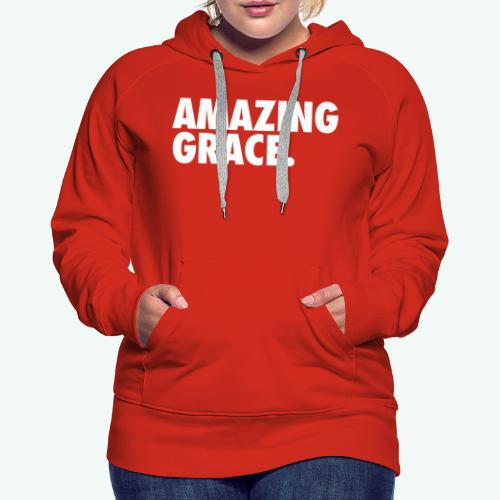 AMAZING GRACE - Women's Premium Hoodie