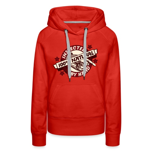 100% Natural Inspected by Hand - Women's Premium Hoodie