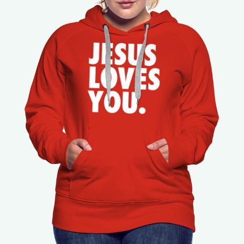 JESUS LOVES YOU - Women's Premium Hoodie