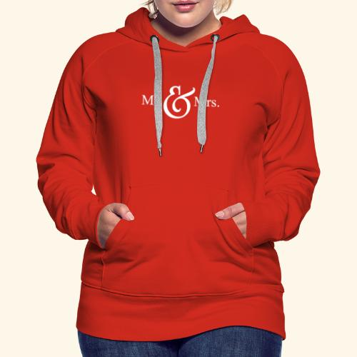 MR.& MRS . TEE SHIRT - Women's Premium Hoodie