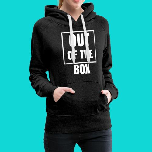 Out of the Box - Women's Premium Hoodie