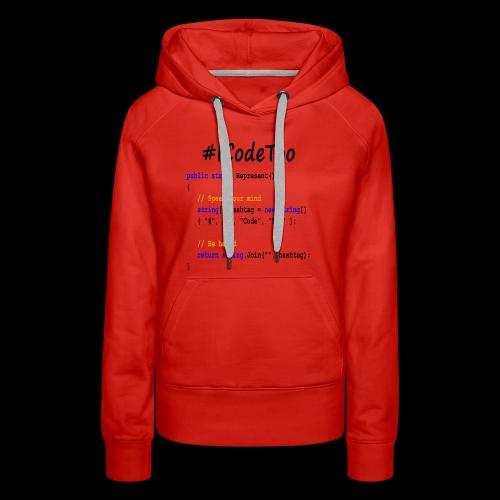 #ICodeToo coding diversity statement shirt - Women's Premium Hoodie