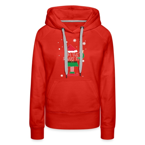 Im the smart Elf Funny Christmas T-Shirt Gift - Women's Premium Hoodie