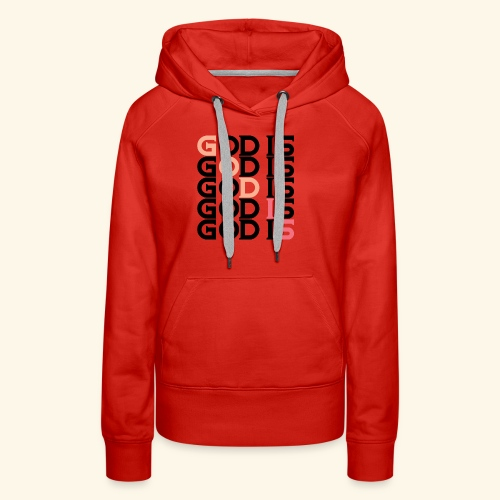 GOD IS #1 - Women's Premium Hoodie