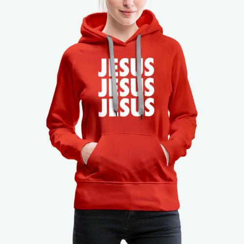 JESUS JESUS JESUS - Women's Premium Hoodie