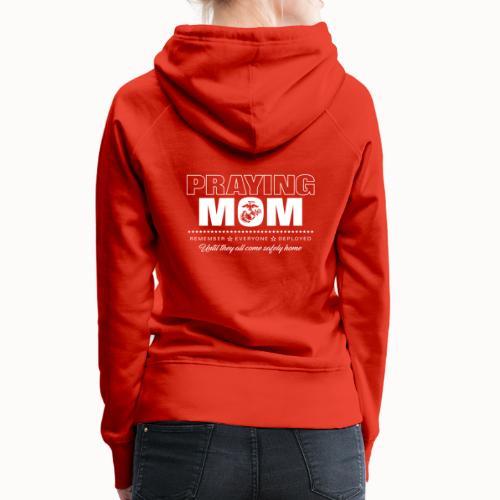 Praying RED Marine Mom - Women's Premium Hoodie