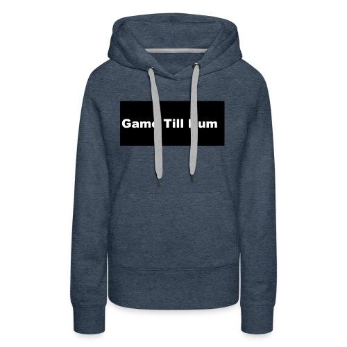 GAME TILL NUM - Women's Premium Hoodie