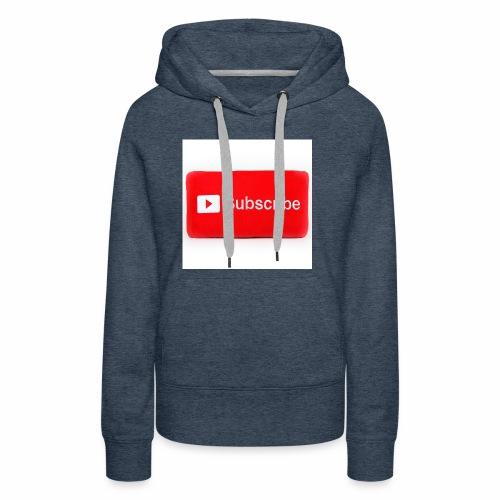 Subscribe T=shirts - Women's Premium Hoodie