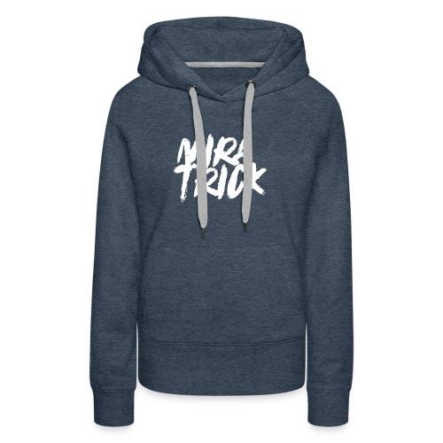 Mira Trick Logo - Women's Premium Hoodie