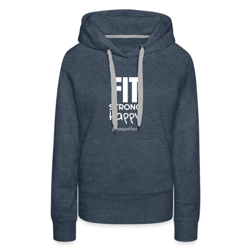 fit strong happy white - Women's Premium Hoodie