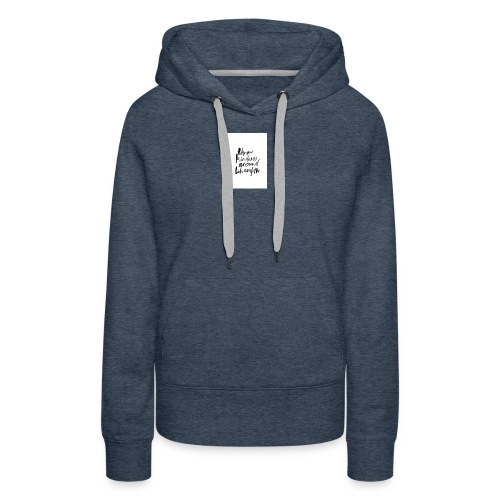 Throw kindness around - Women's Premium Hoodie