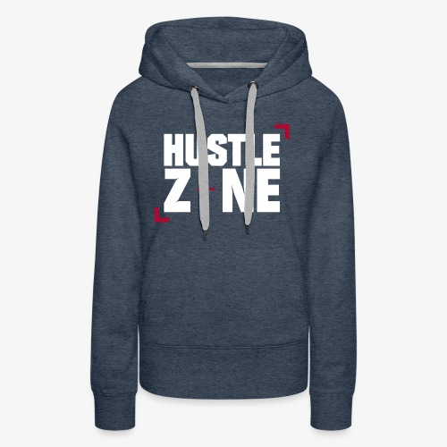 Hustle Zone TV - Women's Premium Hoodie