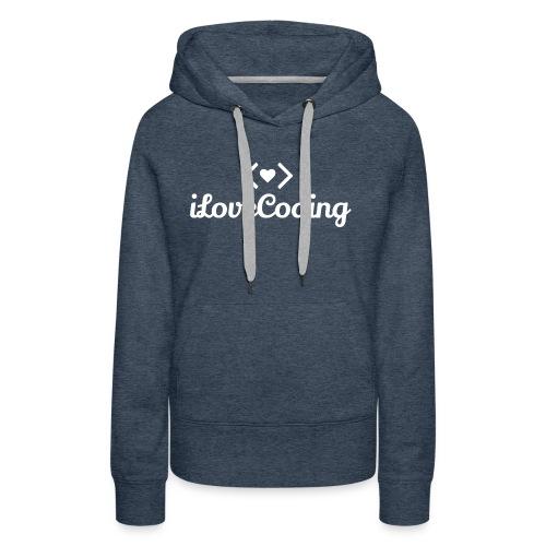 I Love Coding - Women's Premium Hoodie