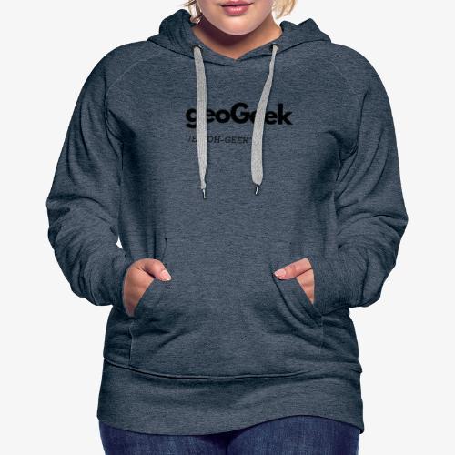 JEE-OH-GEEK - Women's Premium Hoodie