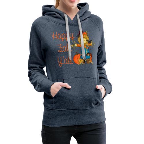 happy fall yall - Women's Premium Hoodie