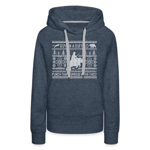 Guy on a Buffalo X-mas 17 - Women's Premium Hoodie