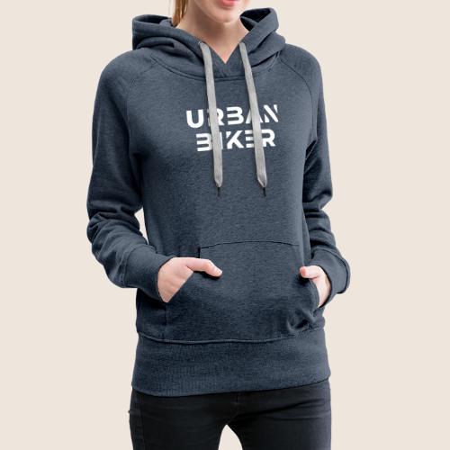 Urban Biker White - Women's Premium Hoodie