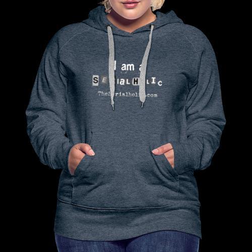 White Serialholic Logo - Women's Premium Hoodie