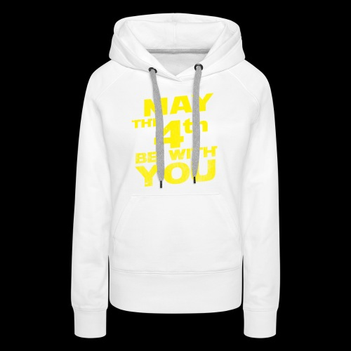 May The 4th Be With You Distressed - Women's Premium Hoodie