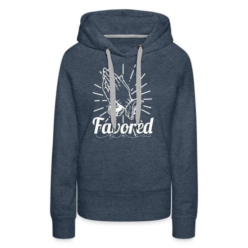 Favored - Alt. Design (White Letters) - Women's Premium Hoodie