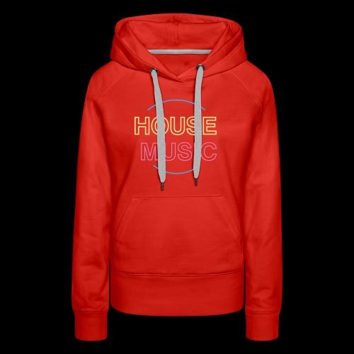 House Music - Women's Premium Hoodie