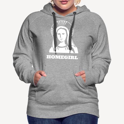 HOMEGIRL (MARY) - Women's Premium Hoodie