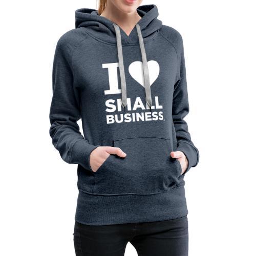 I Heart Small Business Logo (All White) - Women's Premium Hoodie
